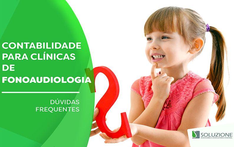 Contabilidade para clínicas de fonoaudiologia