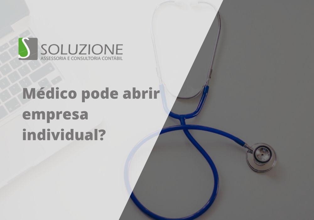 Médico pode abrir empresa individual